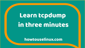 Learn tcpdump Quick Guide