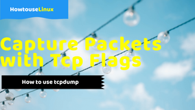Tcpdump: Filter Packets with Tcp Flags