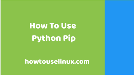Learn Python Pip Quick Guide