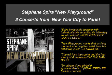 "Stéphane Spira ""New Playground""  3 Concerts from  New York City to Paris!"