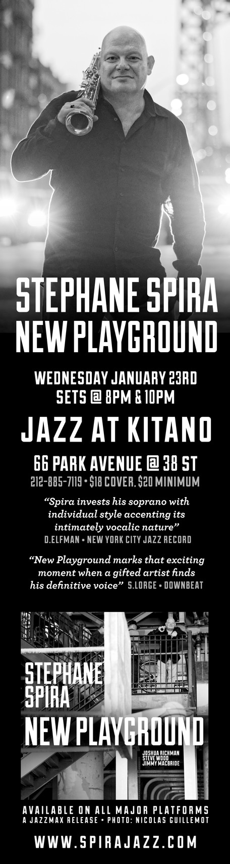 "STEPHANE SPIRA ""NEW PLAYGROUND"" QUARTET @ JAZZ AT KITANO - 1/23/2019 @ 8PM"