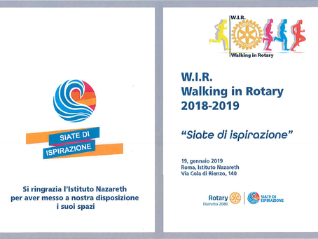 "ospite ALL'OPEN DAY IL w.i.r walking in rotary 2018-2019 ""siate di ispirazione"""