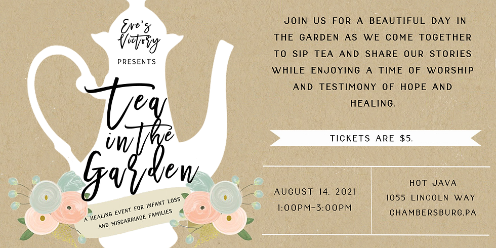 Tea in the Garden: A Healing Event for Infant Loss and Miscarriage Families