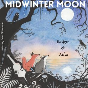 MIDWINTER MOON - Badger & Ailsa