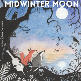 EP - Midwinter Moon (Badger & Ailsa, 2021)