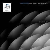 'KaleidoSound: Time, Space & Frequencies Vol. 2' | f5point6 | SBA #011