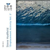'Displacement Activity Vol. 3' | Steve Hadfield | SBA #012