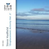 'Displacement Activity Vol. 2' | Steve Hadfield | SBA #006