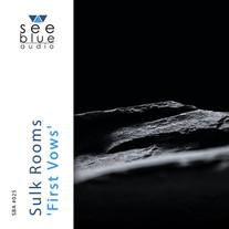 'First Vows'   Sulk Rooms   SBA #025