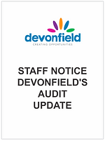 Staff Notice - Devonfield's Audit Update
