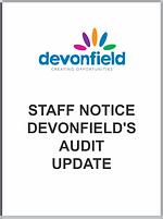 Staff Notice - Devonfield's Audit Update