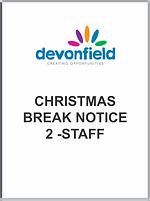 Christmas Break Notice 2 -staff.png