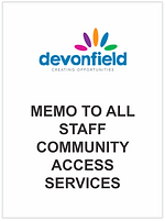 MEMO to all staff Community Access Servi
