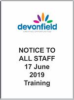 NOTICE TO ALL STAFF 17 June 2019 Trainin