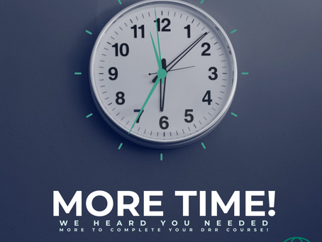📢📢MORE TIME IS HERE for you to complete the DRR Course!📢📢