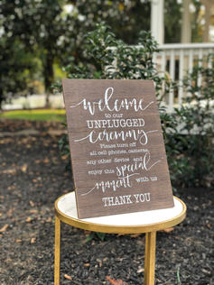 Unplugged Ceremony Welcome Sign