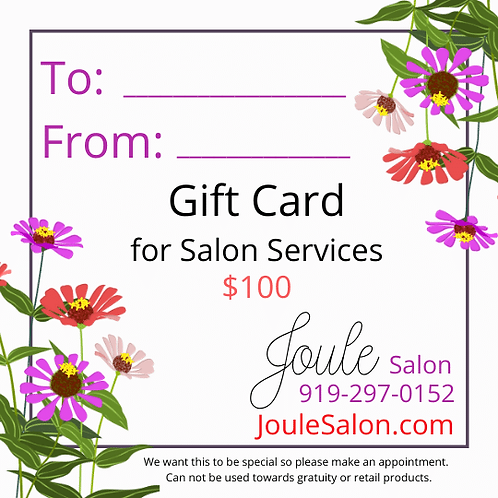Gift Card to Joule Salon in Cary for Salon Services