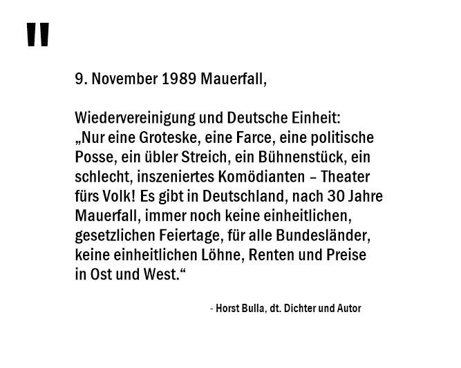 30 Jahre Mauerfall - Wiedervereinigung und Deutsche Einheit nur eine Gorteske, eine Farce, eine politische Posse. - Horst Bulla