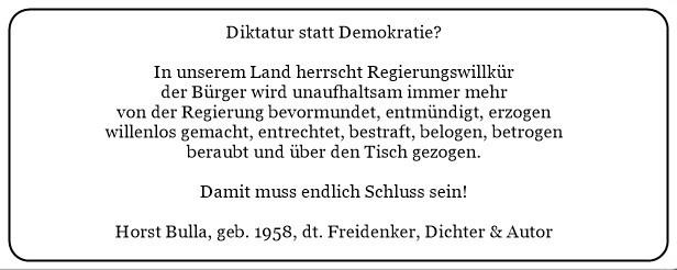 (J)_In_unserem_Land_herrscht_Regierungswillkür._Diktatur_statt_Demokratie._Damit_muss_endlich_Schluss_sein._-_Horst_Bulla