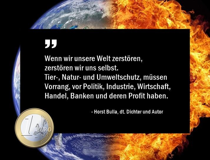 Wenn_wir__unsere_Welt_zerstören_zerstören_wir_uns_selbst._-_Horst_Bulla
