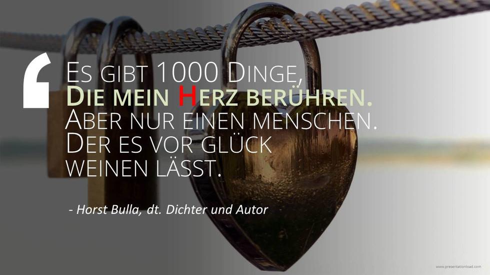 Es_gibt_1000_Dinge_die_mein_Herz_berühren._-_Horst_Bulla