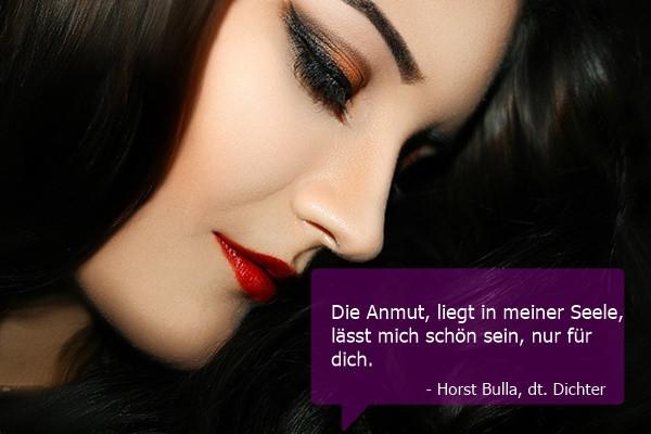 Die Anmut liegt in meiner Seele. - Horst Bulla