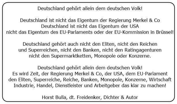 (28)_Deutschland_gehört_allein_dem_deutschen_Volk._Es_wird_Zeit_unserer_Regierung_das_klar_zu_machen._-_Horst_Bulla