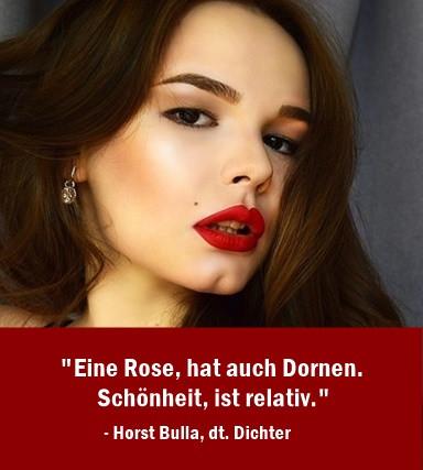Eine_Rose_hat_auch_Dornen_Schönheit_ist_relativ._-_Horst_Bulla