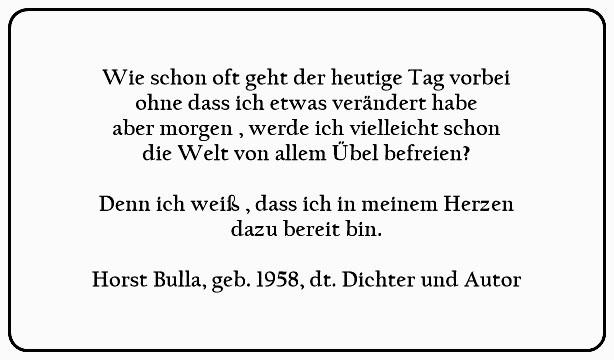(T)_Aber_Morgen_werde_ich_vielleicht_schon_die_Welt_von_allem_Übel_befreien._-_Horst_Bulla