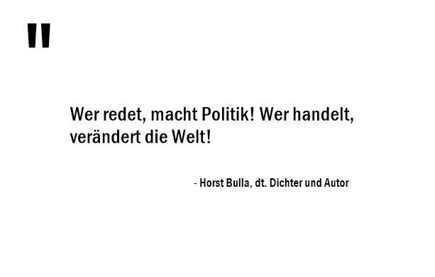 Wer_redet,_macht_Politik!_Wer_handelt,_verändert_die_Welt!_-_Horst_Bulla
