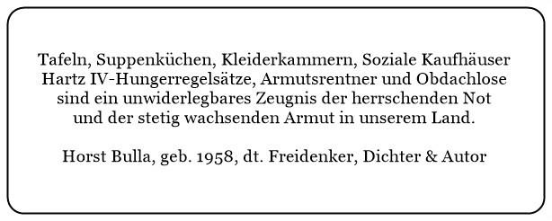 (G)_Tafeln_Kleiderkammern_Hartz_IV_und_Armutsrentner_sind_ein_unwiderlegbares_Zeugnis_für_der_herrschenden_Armut_und_Not._-_Horst_Bulla