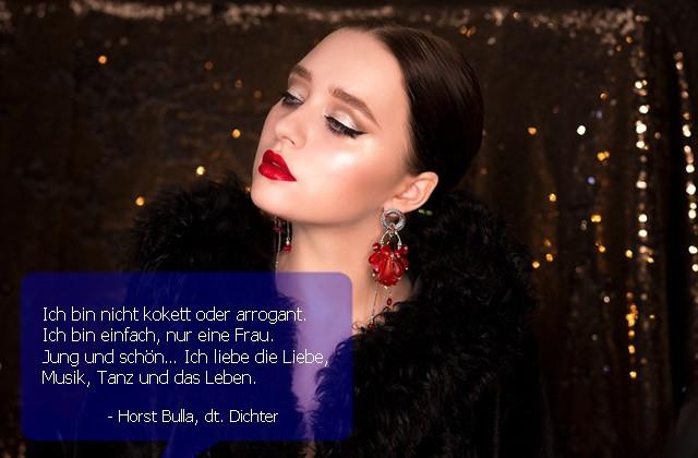 Ich bin nicht kokett oder arrogant. - Horst Bulla