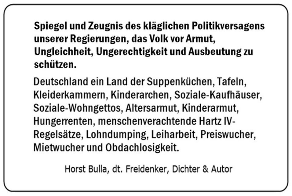 Spiegel und Zeugnis des Politikversagens der Bundesregierung.