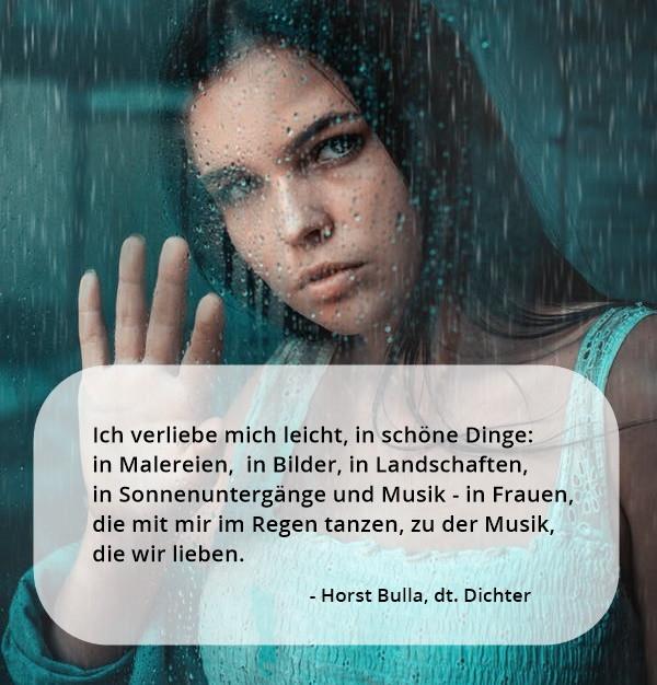 Ich_verliebe_mich_leicht_in_schöne_Dinge._-_Horst_Bulla_Poet_and_Author