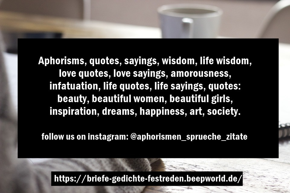 Aphorisms quotes sayings poems - Horst Bulla poet and author - English