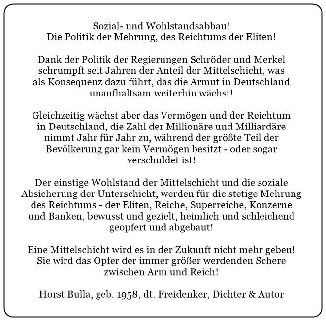 (4) Sozial-und Wohlstandsabbau. Die Politik der Mehrung des Reichtums der Eliten. - Horst Bulla