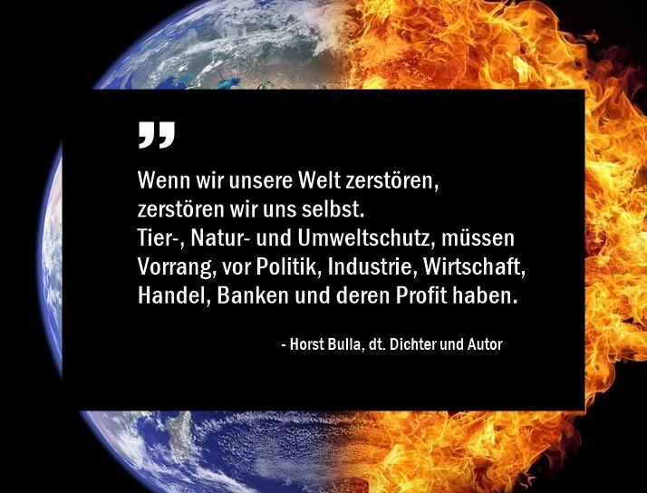 Wenn_wir_unsere_Welt_zerstören_zerstören__wir_uns_selbst._-_Horst_Bulla