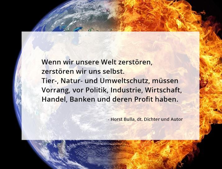 Wenn_wir_unsere_Welt__zerstören_zerstören_wir_uns_selbst._-_Horst_Bulla