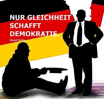 Schere Arm und Reich Deutschland. Nur Gleichheit schafft Demokratie. - Horst Bulla