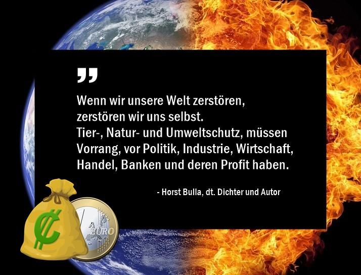 Wenn_wir_unsere_Welt_zerstören_zerstören_wir__uns_selbst._-_Horst_Bulla