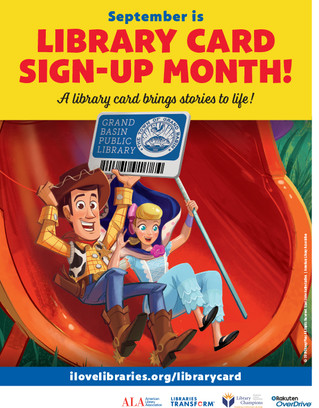 Library Card Sign-Up Month! Do you have yours?