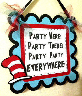 It's A Dr. Seuss Birthday Party March 2nd!