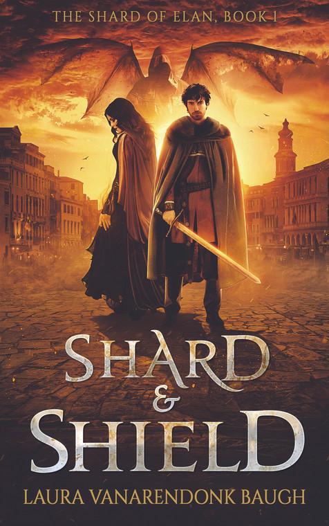 Shard & Shield (Shard of Elan #1)