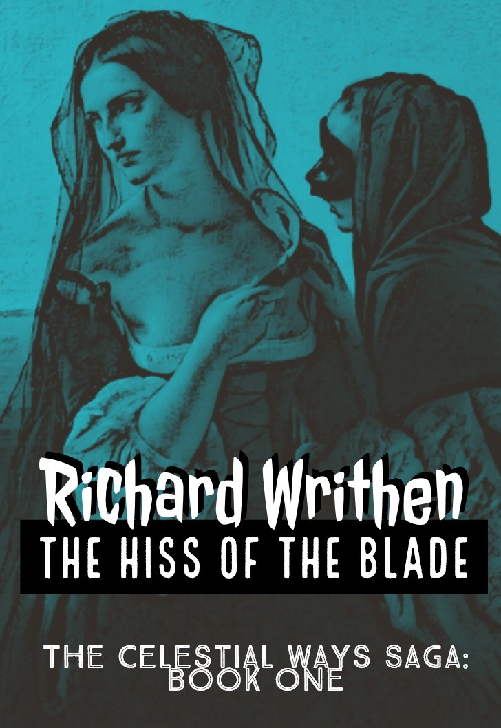 The Hiss of the Blade