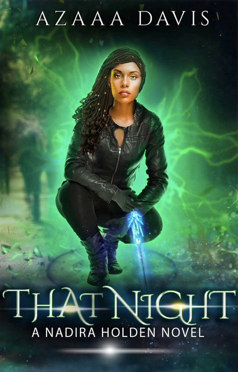 That Night (Nadira Holden, Demon Hunter Book 2)