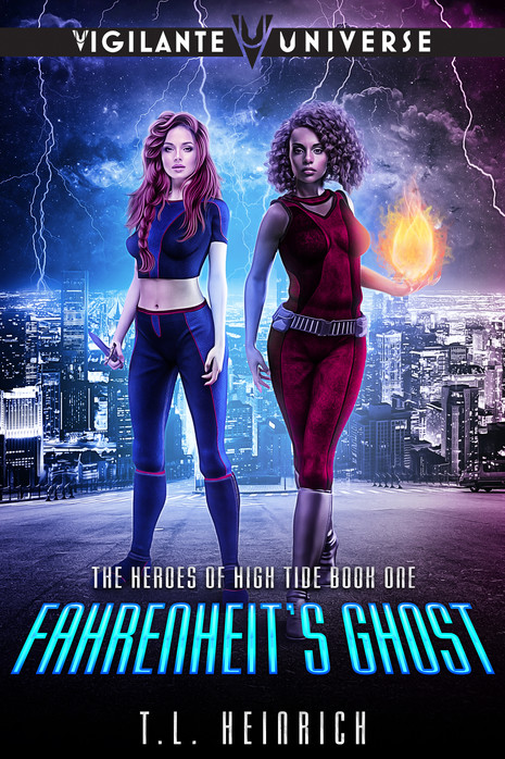 Fahrenheit's Ghost: A Superhero Urban Fantasy Novel