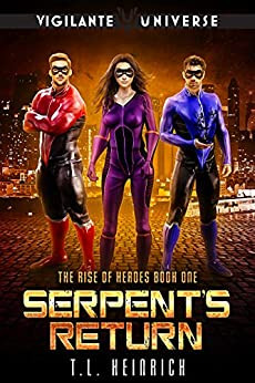Serpent's Return: A Superhero Urban Fantasy Novel