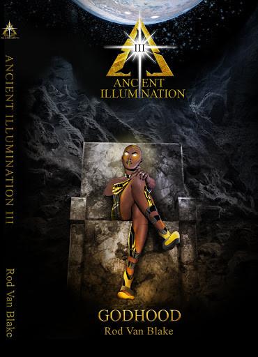 Ancient Illumination III: Godhood