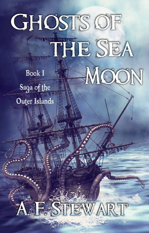 Ghosts of the Sea Moon (Saga of the Outer Islands Book 1)