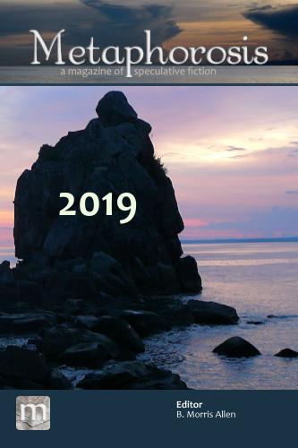 Metaphorosis 2019: The Complete Stories